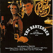 The Bartender - It's All on the Jukebox by Red Jenkins