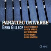 Parallel Universe de Behn Gillece