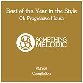 Best of the Year in the Style Of: Progressive House de Various Artists