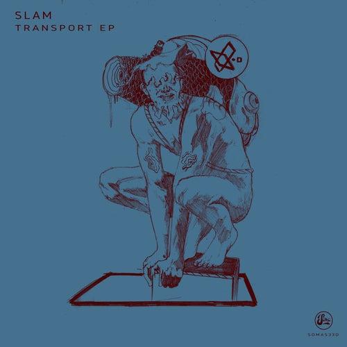 Transport by Slam