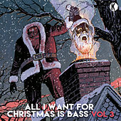 All I Want For Christmas Is Bass Vol. 3 de Various Artists