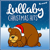Lullaby Christmas Hits von Lullaby Dreamers