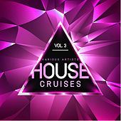 House Cruises, Vol. 3 - EP de Various Artists