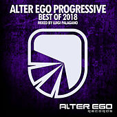 Alter Ego Progressive - Best Of 2018 - EP by Various Artists