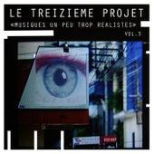 Musiques Un Peu Trop Réalistes, Vol. 3 - EP de Various Artists