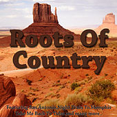 Roots of Country by Various Artists