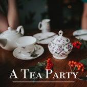 A Tea Party de Various Artists