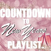 New Years Eve Countdown Playlist Vol.2 by Various Artists