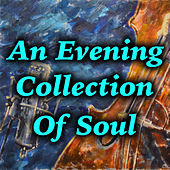 An Evening Collection Of Soul de Various Artists