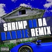 Shrimp on da Barbie (Remix) by Chili-Bo
