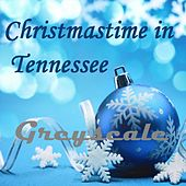 Christmastime in Tennessee by Greyscale