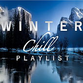 Winter Chill Playlist by Various Artists