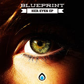 Her Eyes - Single by Blueprint