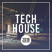 Tech House 2018 - EP by Various Artists