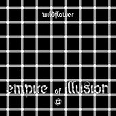 Empire Of Illusion by Wildflower