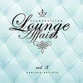 Cosmopolitan Lounge Affairs, Vol. 3 - EP by Various Artists