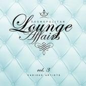 Cosmopolitan Lounge Affairs, Vol. 3 - EP von Various Artists