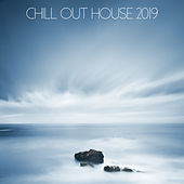 Chill Out House 2019 - EP de Various Artists