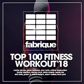 Top 100 Fitness Workout '18, Pt. 2 de Various Artists