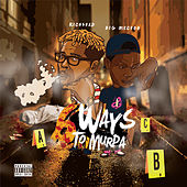 6 Ways to Murda by RichShad