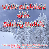 Winter Wonderland with Johnny Mathis de Johnny Mathis