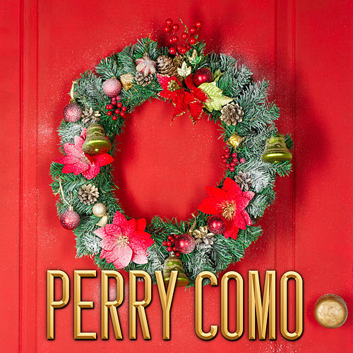 Christmas Classics Perry Como by Perry Como