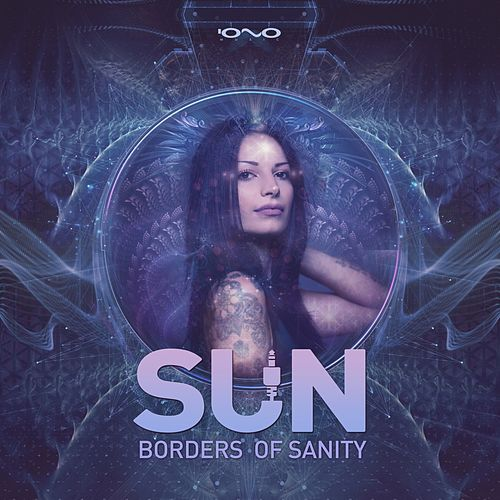 Borders of Sanity by The Sun