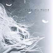 Take My Hand de Phil Rey