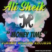 Money Time by Ali Sheik