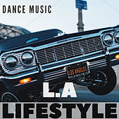 Dance Music L.A Lifestyle de Dj Regard