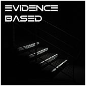 Evidence Based Vol. 1 by Various Artists