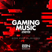 Gaming Music 2019: EDM For Players - EP von Various Artists