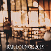 Bar Lounge 2019 - EP de Various Artists