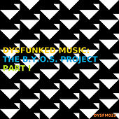 Dysfunked Music: The B.Y.O.S. Project Pt. I - Single de Various Artists