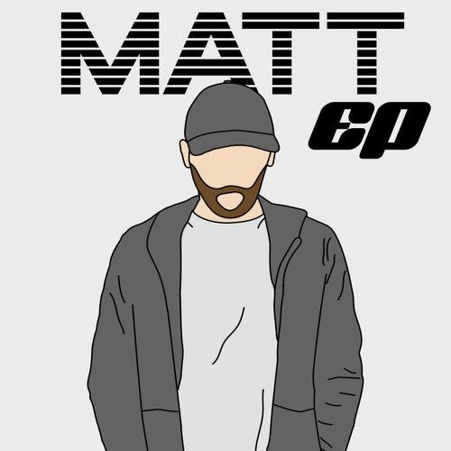Matt EP by Matt