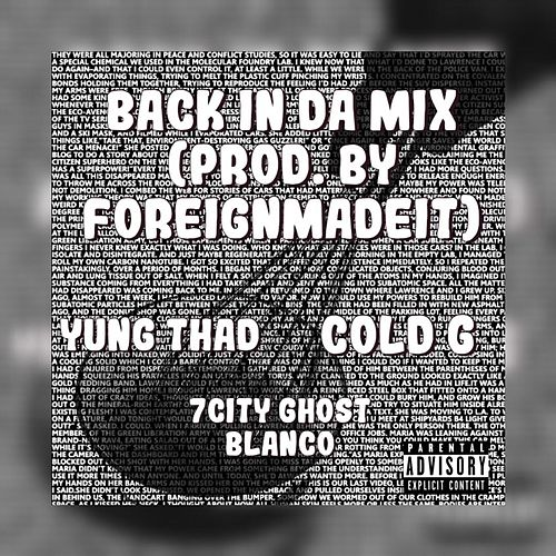 Back In Da Mix by 7City Ghost Blanco