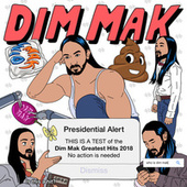 Dim Mak Greatest Hits 2018: Originals de Various Artists