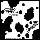 En el Camino de los Perros (feat. Santiago Tavella) de Otro Tavella