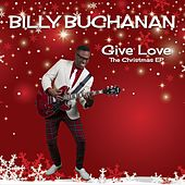 Give Love by Billy Buchanan