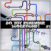 Do You Remember Subground? #1 - EP von Various Artists