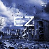 How It Feel (feat. Hypnotik) de EZ