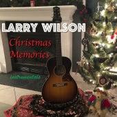 Christmas Memories (Instrumentals) by Larry Wilson