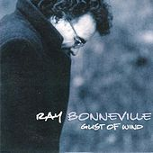 Gust of Wind by Ray Bonneville