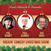 Rockin' Comedy Christmas Show by Paul Aldrich