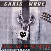 Closure 1:43 von Chris Wade