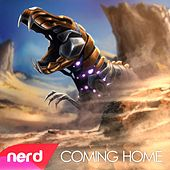 Coming Home by NerdOut