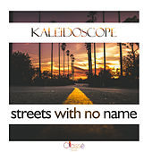 Streets With No Name (Chill Rework) by Kaleidoscope