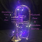 Christmas Time Is Here by Michael Fair and Brandon Barnes