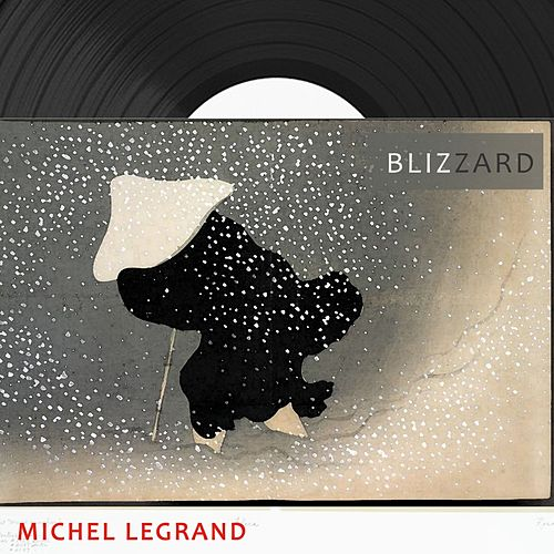 Blizzard de Michel Legrand