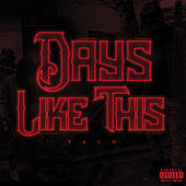 Days Like This by Paco